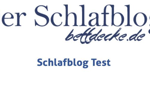 Schlafblog Test - Produkttests