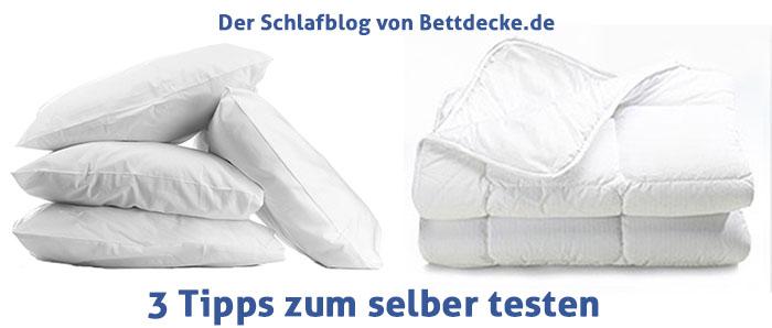 3 Tipps zum selber testen - Schlafblog Bettdecke.de